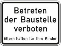 Schild Betreten der Baustelle verboten